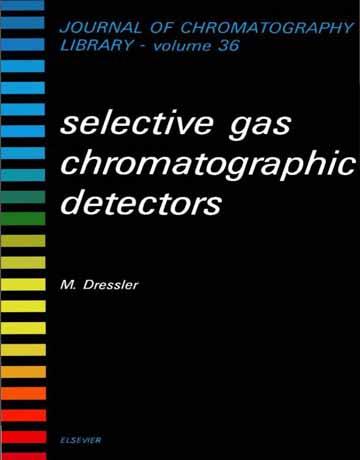 کتاب دتکتور های انتخابی کروماتوگرافی گازی M. Dressler