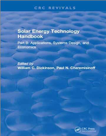 هندبوک تکنولوژی انرژی خورشیدی قسمت B تالیف E. W. Dickerson