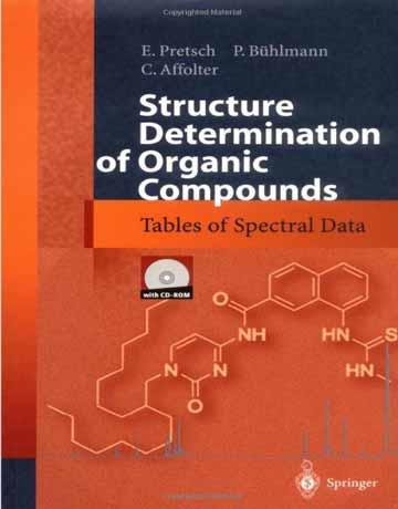 کتاب تعیین ساختار ترکیبات آلی: جدول داده های طیفی ویرایش سوم E. Pretsch