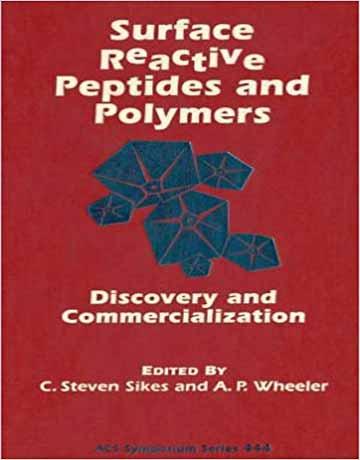 کتاب پپتید واکنش پذیر سطح و پلیمر: کشف و تجاری سازی C. Steven Sikes
