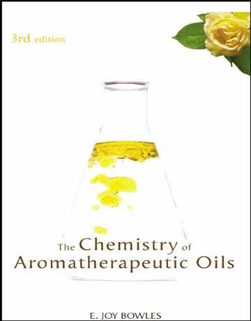کتاب شیمی روغن های آروماتراپی ویرایش سوم E. Joy Bowles