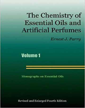 کتاب شیمی روغن های ضروری و عطر های بدلی ویرایش چهارم Ernest J. Parry
