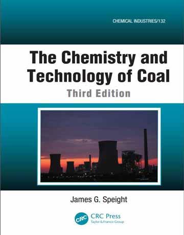 کتاب شیمی و تکنولوژی زغال سنگ ویرایش سوم James G. Speight