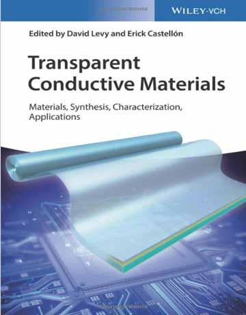 کتاب موادی رسانای شفاف: سنتز، مشخصات و کاربردها David Levy