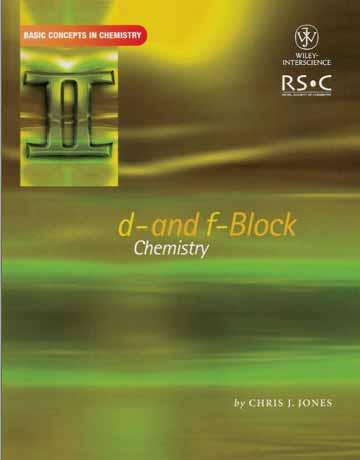 کتاب d- and f- Block Chemistry شیمی عناصر دسته d و f
