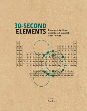کتاب عناصر شیمی در 30 ثانیه: بررسی خواص و کاربرد 50 عنصر جدول تناوبی