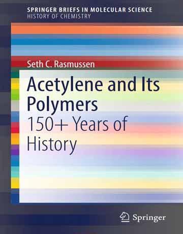 کتاب استیلن و پلیمرهای آن: تاریخچه ای 150 ساله Seth C. Rasmussen