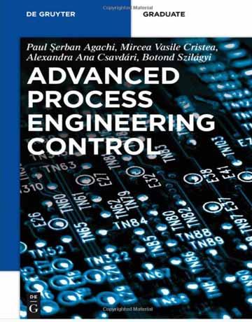 کتاب کنترل مهندسی فرایند پیشرفته Serban Agachi