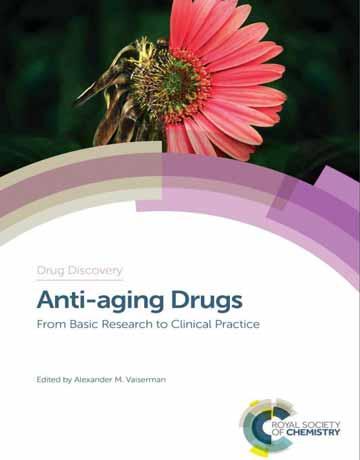 کتاب داروهای ضد پیری: از تحقیقات پایه تا عمل بالینی (دراگ دیسکاوری)