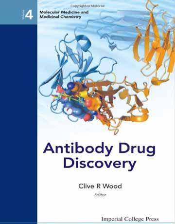 کتاب دراگ دیسکاوری آنتی بادی در پزشکی مولکولی و شیمی دارویی Clive R. Wood