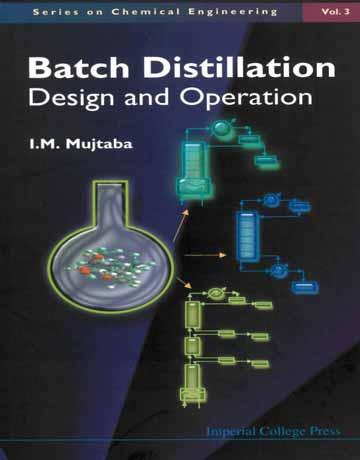 کتاب تقطیر بسته: طراحی و عملیات در مهندسی شیمی جلد 3