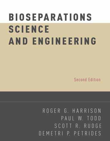 کتاب مهندسی و علوم جداسازی زیستی هریسون ویرایش دوم Roger G. Harrison