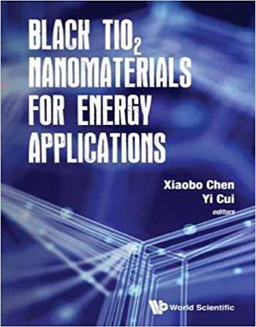 کتاب نانوذرات تیتانیوم دی اکسید سیاه TiO2 برای کاربردهای انرژی