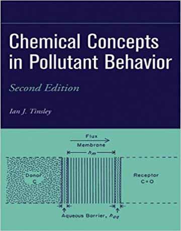 کتاب مفاهیم شیمیایی در رفتار آلاینده ویرایش دوم Ian J. Tinsley