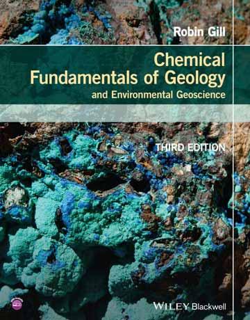 کتاب اصول شیمیایی زمین شناسی و علوم زمین شناسی محیطی ویرایش سوم