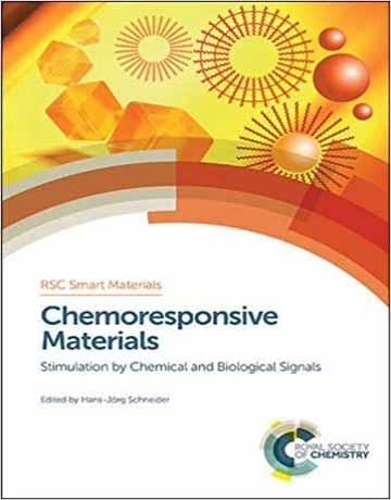 کتاب مواد Chemoresponsive کموریسپانسیو: تحریک با سیگنال های شیمیایی و بیولوژیکی