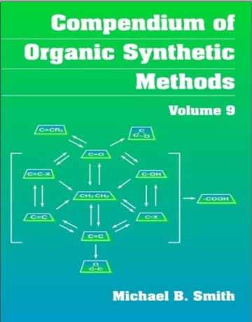 کتاب خلاصه روش های سنتزی آلی جلد 9 Michael B. Smith