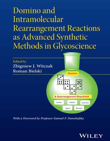 کتاب واکنش های دومینو و بازآرایی مولکولی به عنوان روش های پیشرفته سنتزی در گلیکوژن