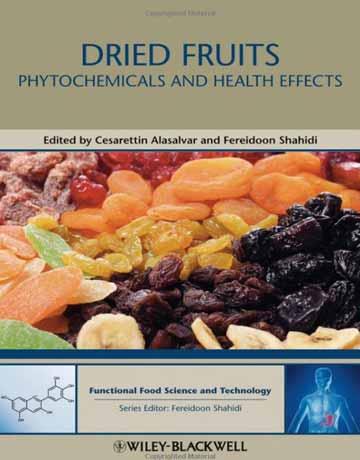 کتاب میوه های خشک شده: اثر فیتوشیمیایی و سلامتی