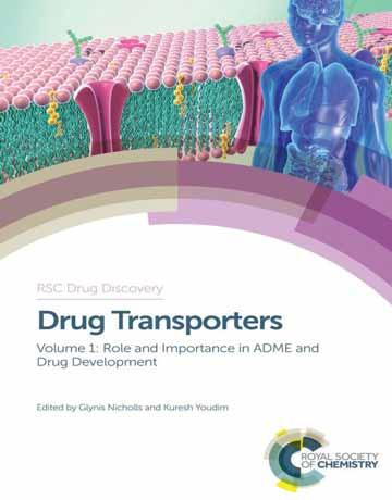 کتاب انتقال دهنده های دارو جلد 1: نقش و اهمیت در ADME و توسعه دارو