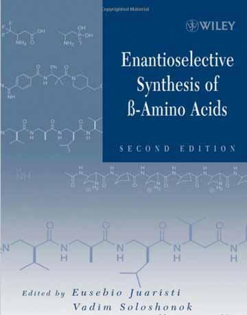 دانلود کتاب سنتز انانتیوسلکتیو بتا آمینو اسید
