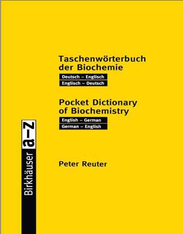 دیکشنری بیوشیمی انگلیسی به آلمانی و آلمانی به انگلیسی Peter Reuter