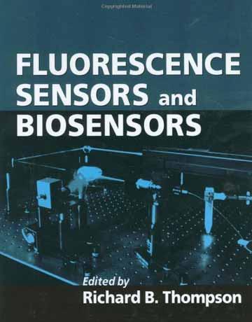 کتاب سنسورهای فلورسانس و بیوسنسورها Richard B. Thompson