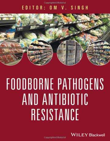 کتاب پاتوژن های مواد غذایی و مقاومت آنتی بیوتیکی