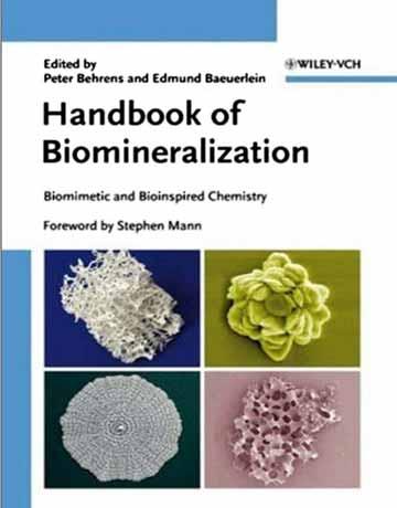 هندبوک بیومینرالیزاسیون: شیمی بیومیمتیک و فرایند زیستی