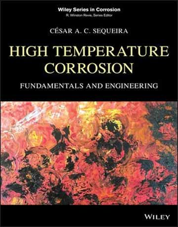 کتاب خوردگی در دمای بالا: اصول و مهندسی چاپ 2019 A. C. Sequeira
