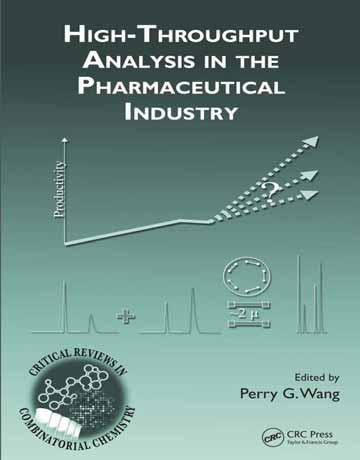 کتاب آنالیز توان عملیاتی بالا در صنعت دارو و شیمی ترکیبی Perry G. Wang