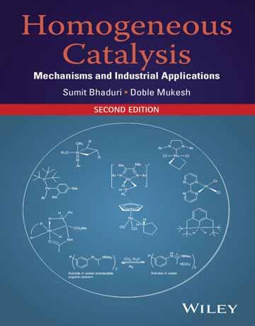 کتاب کاتالیزور های همگن: مکانیسم و کاربردهای صنعتی ویرایش دوم