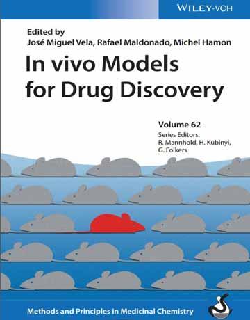 کتاب مدل های In vivo برای دراگ دیسکاوری: روش ها و مبانی در شیمی دارویی
