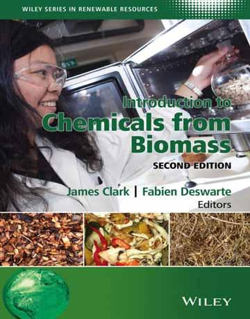 کتاب مقدمه ای بر مواد شیمیایی از زیست توده بیومس ویرایش دوم