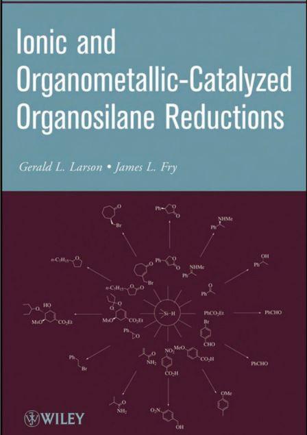 کتاب کاهش ارگانوسیلان های کاتالیز شده آلی فلزی و یونی Gerald L. Larson