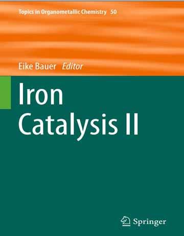 کتاب کاتالیزور آهن II: شیمی آلی فلزی Eike Bauer