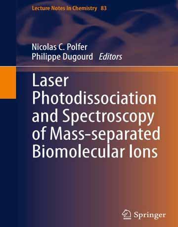 کتاب تفکیک نوری لیزری و طیف سنجی یون های بیومولکولی جرم جداشده