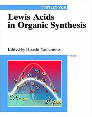 کتاب اسید های لوییس در سنتز آلی 2 جلدی Hisashi Yamamoto
