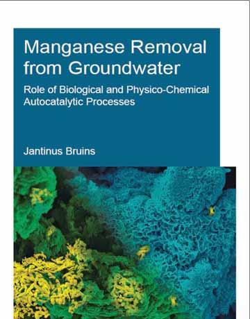 کتاب حذف منگنز از آب های زیرزمینی: نقش فرایند اتوکاتالیست فیزیکوشیمیایی