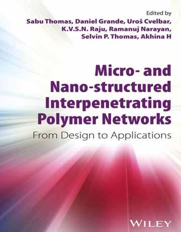 شبکه های پلیمری در هم نفوذ کرده نانو و میکرو ساختار