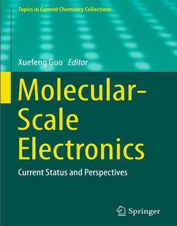 کتاب الکترونیک مقیاس مولکولی: وضعیت و چشم انداز فعلی Xuefeng Guo