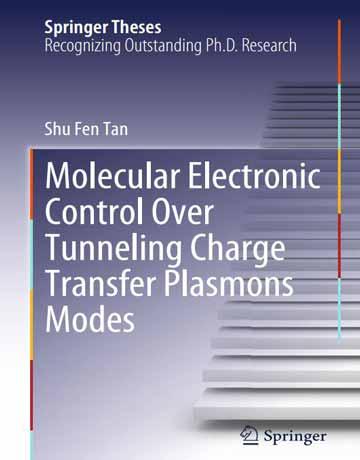 کتاب کنترل الکترونیک مولکولی از طریق تونلینگ شارژ انتقالی مدل های پلاسمون