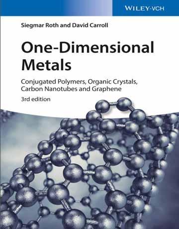 کتاب فلزات یک بعدی: پلیمرهای مزدوج، کریستال های آلی، نانولوله های کربنی ویرایش 3