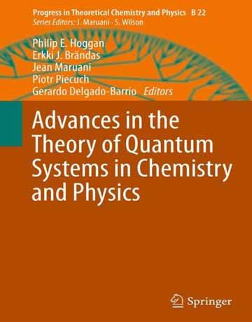 کتاب پیشرفت در تئوری سیستم های کوانتومی در شیمی و فیزیک