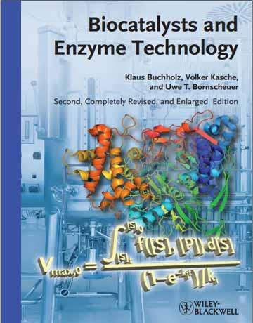 کتاب بیوکاتالیست ها و تکنولوژی آنزیم ویرایش دوم