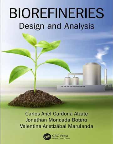 کتاب پالایشگاه زیستی Biorefineries: طراحی و آنالیز