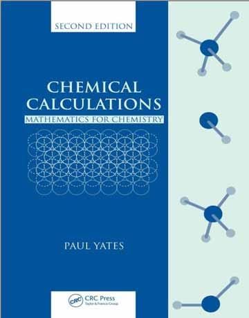 کتاب محاسبات شیمیایی: ریاضی برای شیمی ویرایش دوم Paul Yates