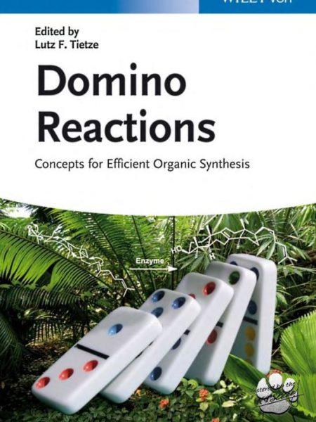کتاب واکنش های دومینو: مفاهیم برای سنتز آلی کارآمد