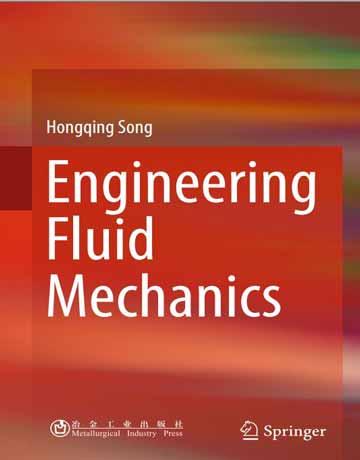 دانلود کتاب مکانیک سیالات مهندسی چاپ 2018 Hongqing Song