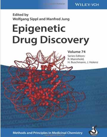 کتاب دراگ دیسکاوری و کشف دارو اپی ژنتیک: روش ها و اصول در شیمی دارویی